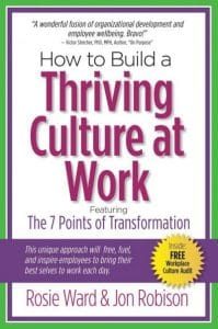 An image of the book cover for the book How to Build a Thriving Culture at Work Featuring The 7 Points of Transformation